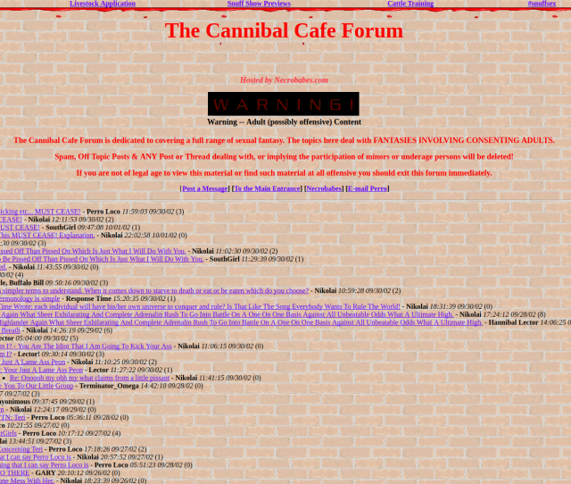 I Finally Found A Link In The Darknet To A Clearnet Reddit Site That Had The Url To An Archived Version Of The Cannibal Cafe Forum A Now Defunct Site That